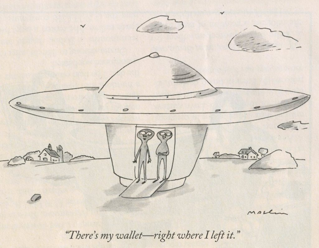 Maslin cartoon of aliens returning for a wallet -